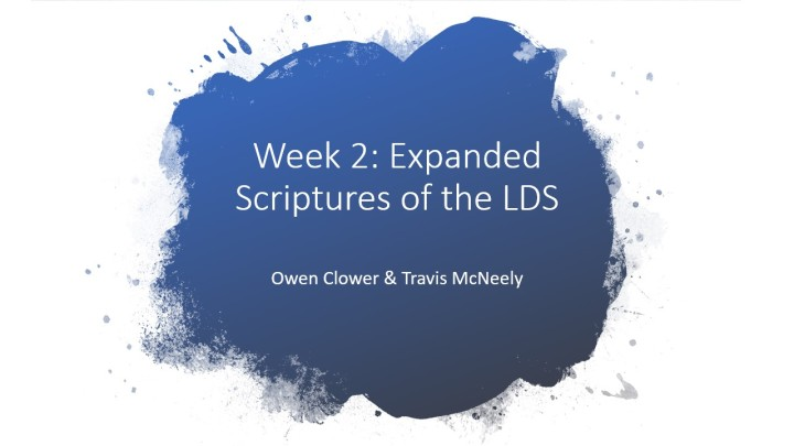 The Expanded Scriptures of the LDS Church – LDS Evangelism – Ep.2.
